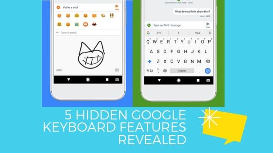 Google Keyboard Hidden Features