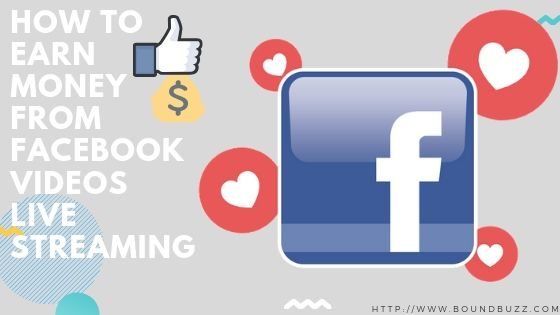 How To Earn Money on Facebook Videos Live Streaming