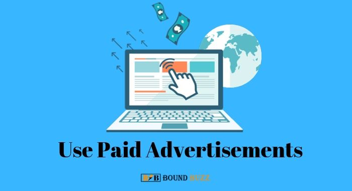 Use Paid Advertisements
