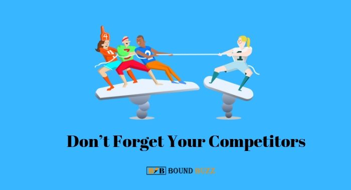 Don't Forget Your Competitors