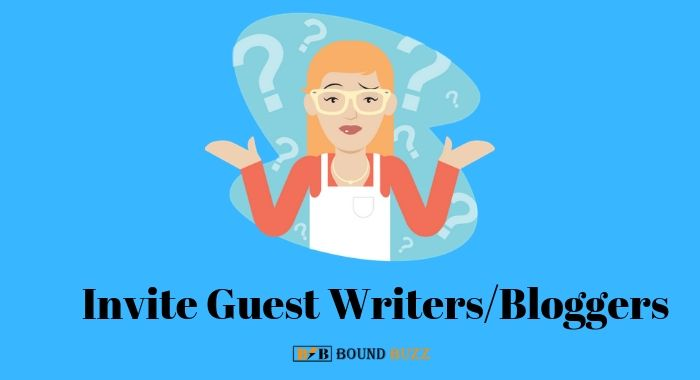 Invite Guest Writers/Bloggers