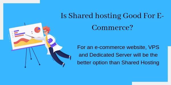 Shared Hosting good for e-commerce
