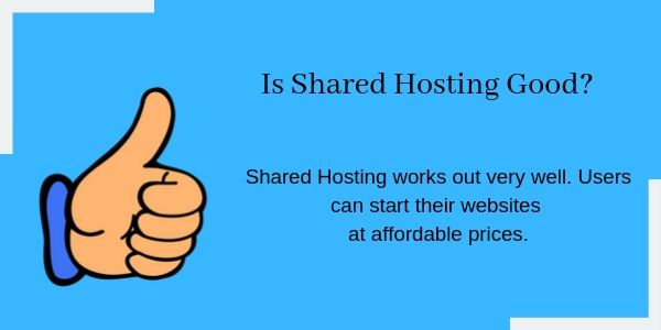 Is Shared Hosting good