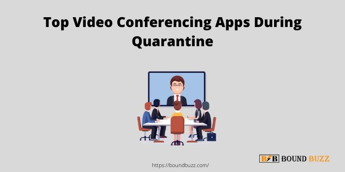 5 Top Video conferencing Apps to use During Quarantine