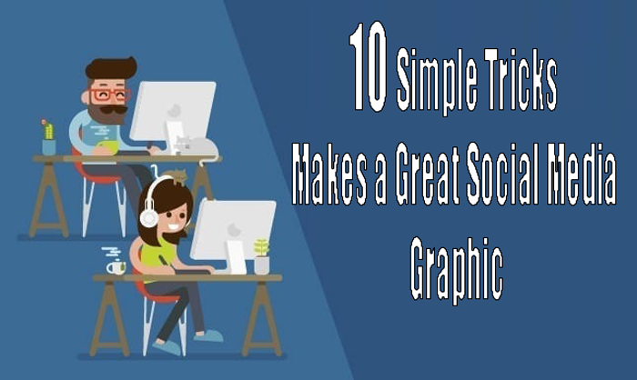 10-Simple-Tricks-Makes-a-Great-Social-Media-Graphic