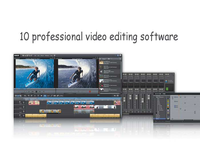 10 professional video editing software