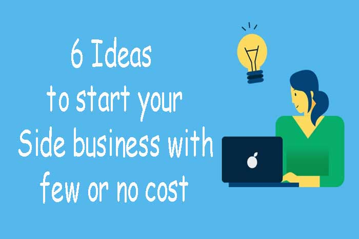 6-Ideas-to-start-your-Side-business-with-few-or-no-cost