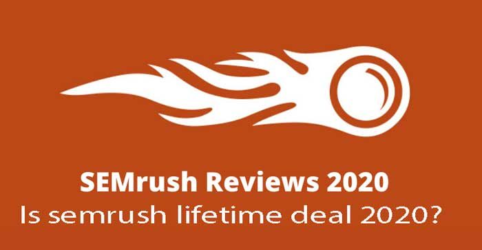Semrush review: Is semrush lifetime deal 2020?