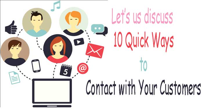Let's-us-discuss-10-Quick-Ways-to-Contact-with-Your-Customers