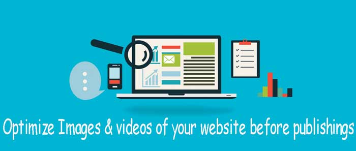 Optimize Images & videos of your website before publishings