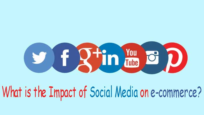 What is the Impact of Social Media on e-commerce?