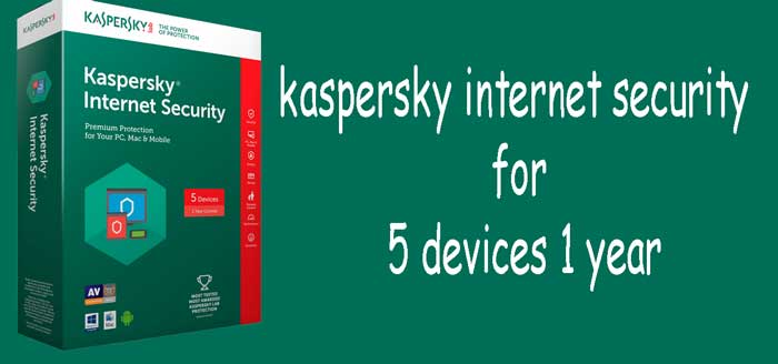 kaspersky internet security for 5 devices 1 year