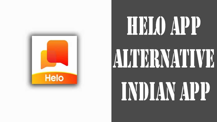Helo app alternative Indian app.