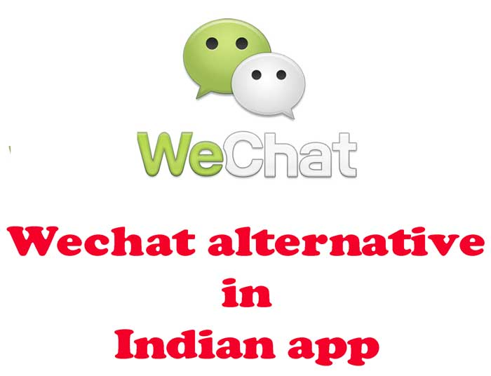 Wechat alternative in Indian app