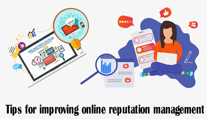 Tips for improving online reputation management