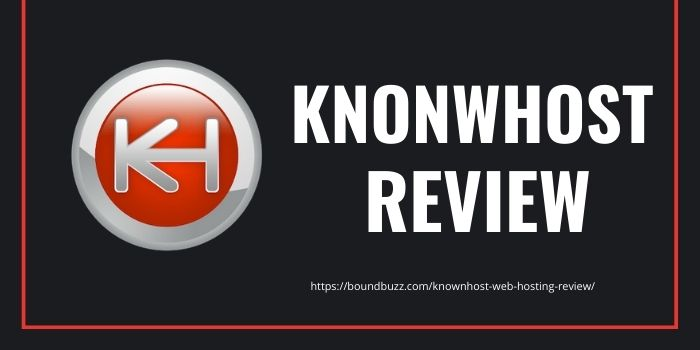 Knownhost Web Hosting Review 2020
