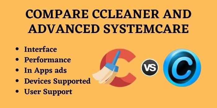 Compare CCleaner vs advanced systemcare