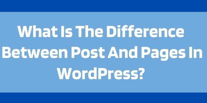 Difference Between post and pages in wordpress