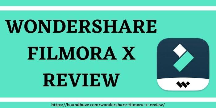 Wondershare Filmora X Review www.boundbuzz.com