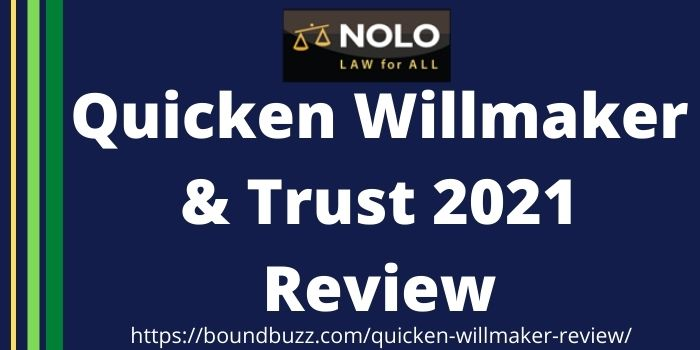 Quicken Willmaker 2021 Review | A Detailed Review