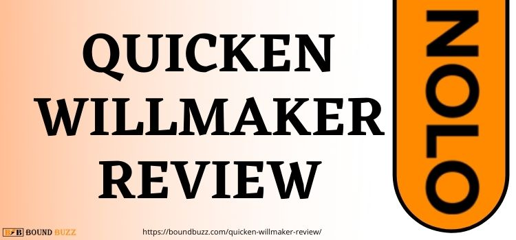 Nolo's Quicken Willmaker Review 2022 | A Detailed Review