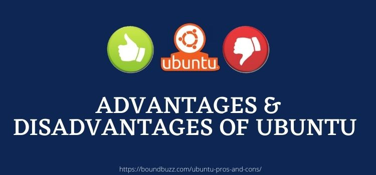 advantages & disadvantages of ubuntu