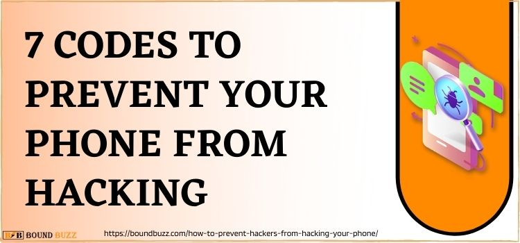 7 codes to prevent Your phone from hacking