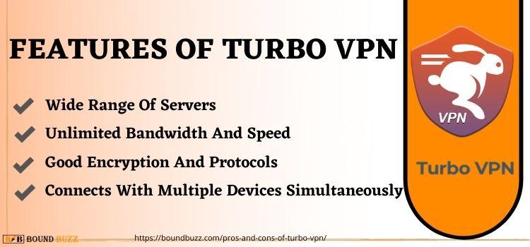 Features Of Turbo VPN