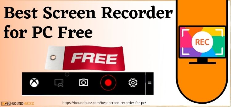 Best Screen Recorder for PC Free