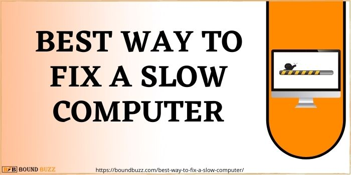 Best way to fix a slow computer
